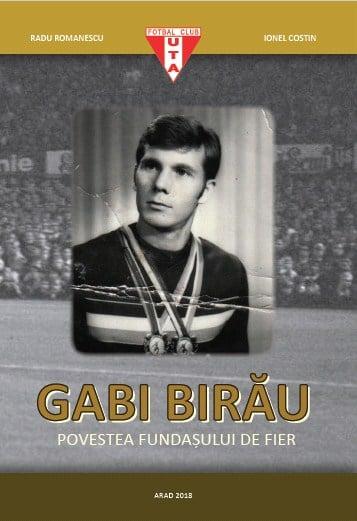 Carte Gabi Birău – Povestea fundașului de fier - Radu Romanescu, Ionel Costin 1
