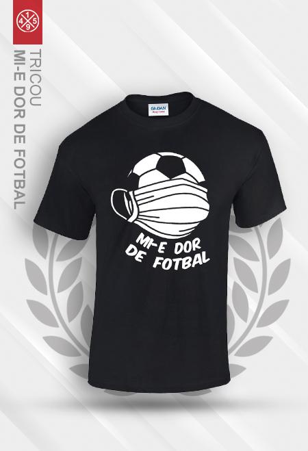 """Tricou negru """"Mi-e dor de fotbal"""" 0"""