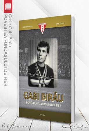 Carte Gabi Birău – Povestea fundașului de fier - Radu Romanescu, Ionel Costin0