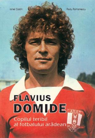 Carte Flavius Domide - Copilul teribil al Aradului - Ionel Costin, Radu Romanescu1