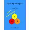 Noile legi biologice -  Volumul I -  Autor: Gabriel Margarit Editia 5