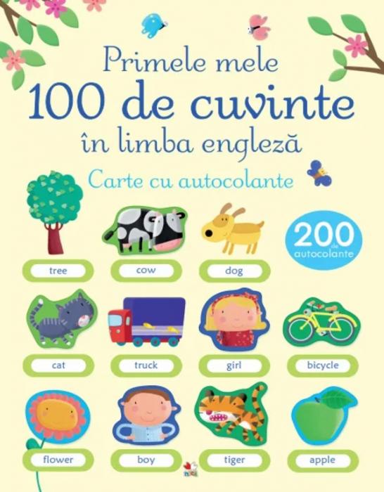 Primele mele 100 de cuvinte în limba engleză. Carte cu autocolante [0]