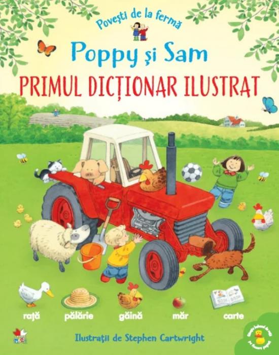 Povești de la fermă. Poppy și Sam. Primul dicționar ilustrat [0]