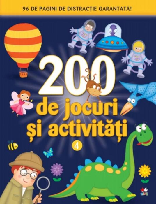200 de jocuri și activități. Vol. 4 [0]