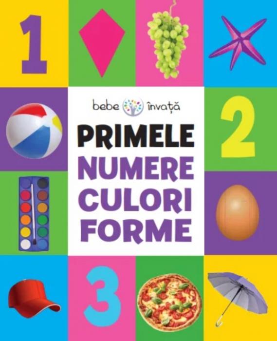 Bebe învață. Primele numere, culori, forme [0]