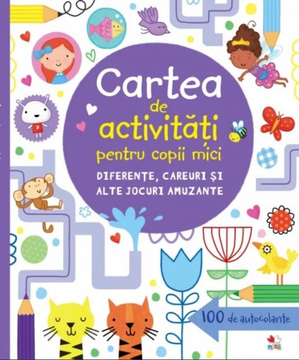 Cartea de activități pentru copii mici. Diferențe, careuri și alte jocuri amuzante [0]