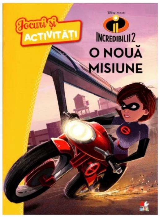 Disney Pixar. Incredibilii 2. Jocuri și activități. O nouă misiune [0]