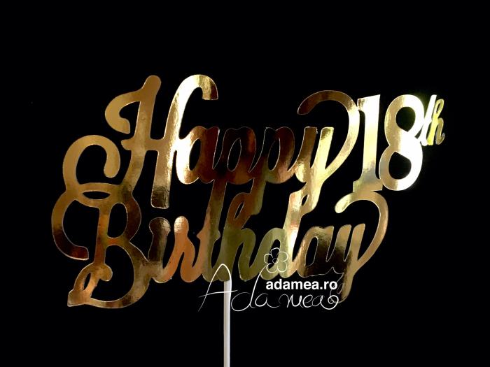 Topper personalizat Happy Birthday 18th auriu oglinda gold [0]