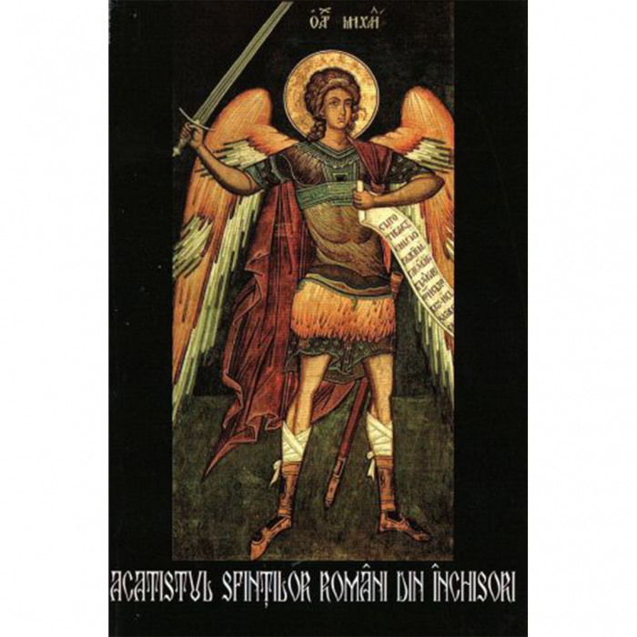 Acatistul sfinților români din închisori [0]