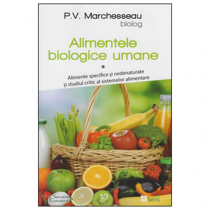 Alimentele biologice umane. Vol. I [0]