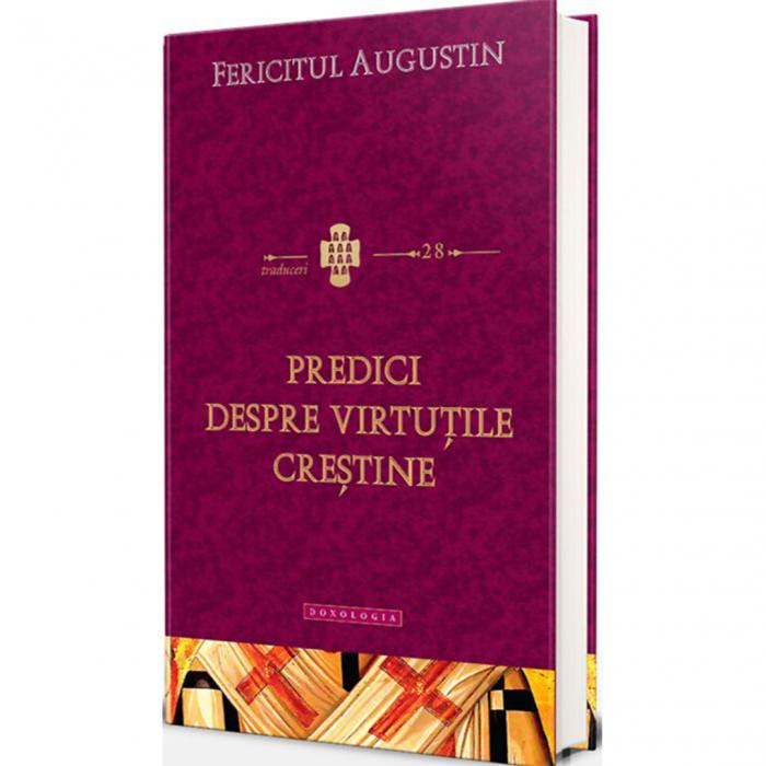 Predici despre virtuțile creștine. Traduceri 28 [0]