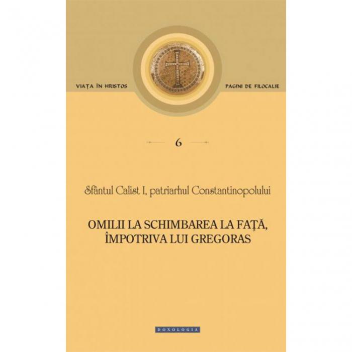 Omilii la Schimbarea la Față, împotriva lui Gregoras - Pagini de filocalie 6 [0]