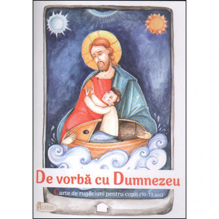 Carte de rugăciuni pentru copii (10-13 ani) - De vorbă cu Dumnezeu [0]