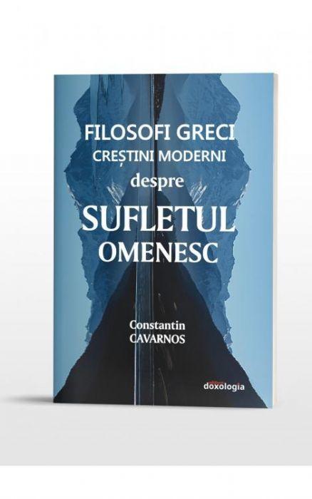 Filosofi greci creștini moderni despre sufletul omenesc [0]