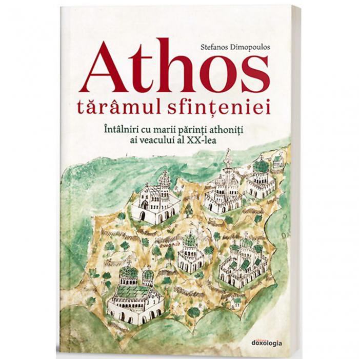Athos tărâmul sfințeniei. Întâlniri cu marii părinți athoniți ai veacului al XX-lea [0]