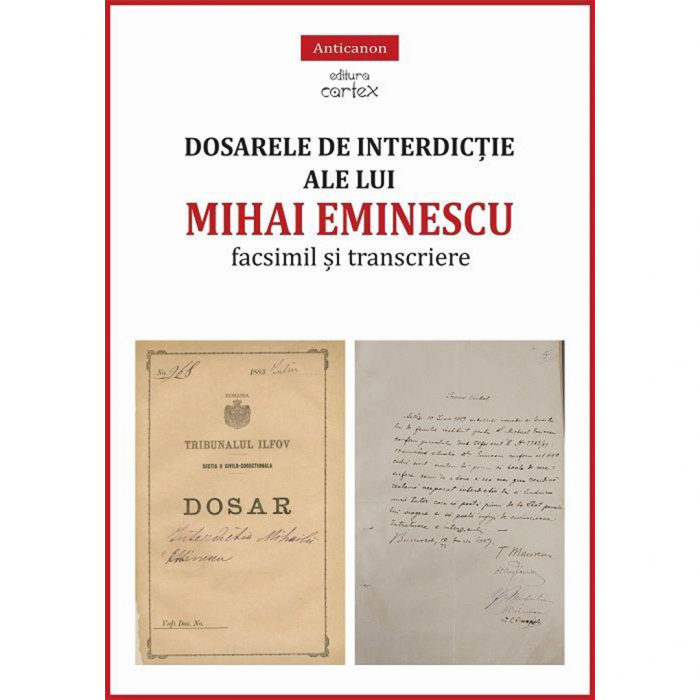 Dosarele de interdicție ale lui Mihai Eminescu – facsimil și transcriere [0]
