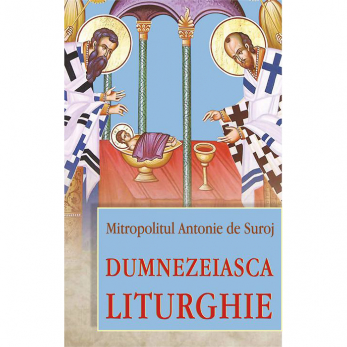 Dumnezeiasca Liturghie [0]