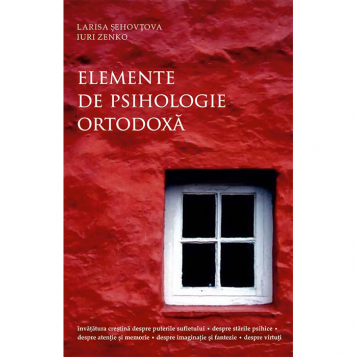 Elemente de psihologie ortodoxă [0]