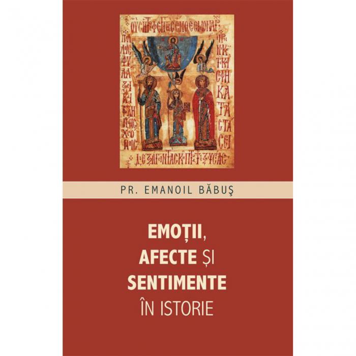 Emoții, afecte și sentimente în istorie [0]