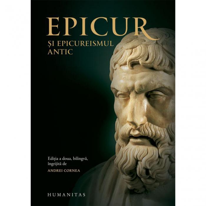 Epicur şi epicureismul antic. Viața și opera lui Epicur, fragmente doxografice, interpretare, note [0]