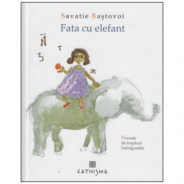 Fata cu elefant. Poveste de împăcat îndrăgostiții [0]