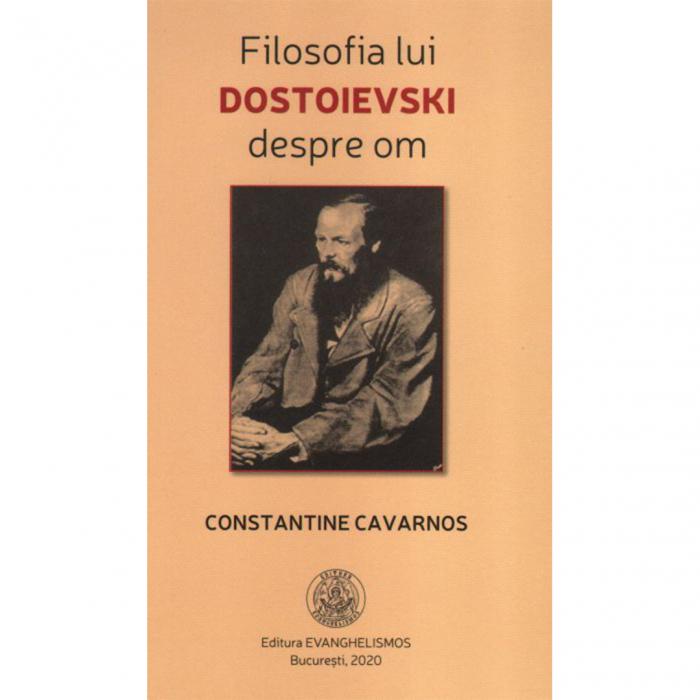 Filosofia lui Dostoievski despre om [0]