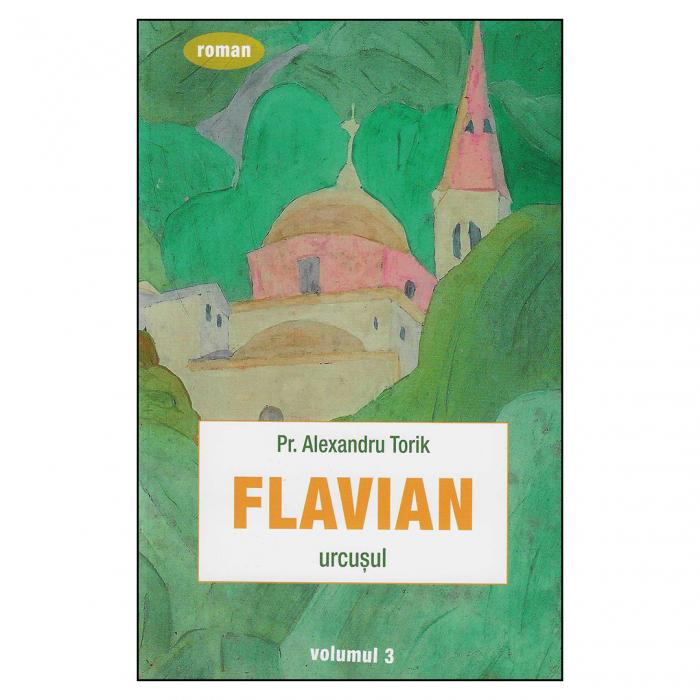 Flavian. Urcuşul. vol. 3 [0]