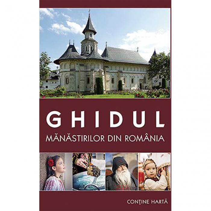 Ghidul mănăstirilor din România [0]