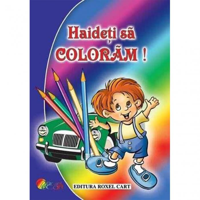 Haideți să colorăm – Pentru băieți [0]