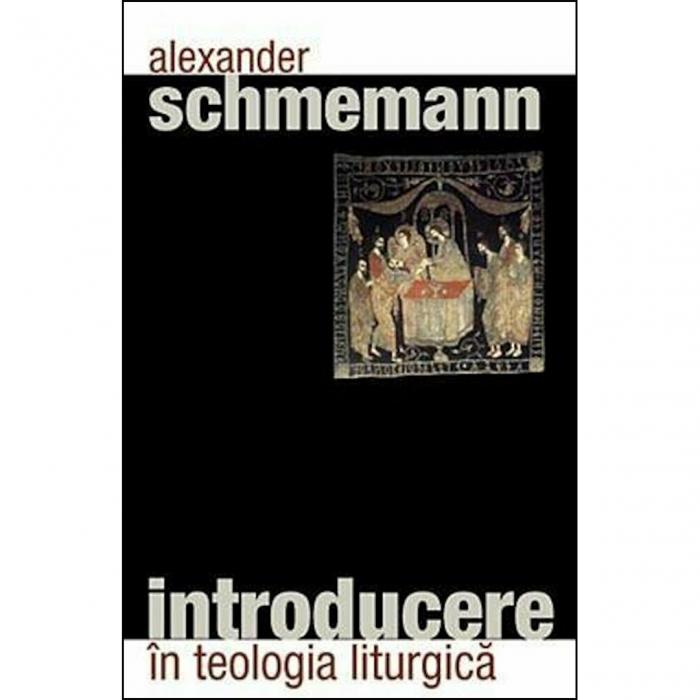 Introducere în teologia liturgică [0]