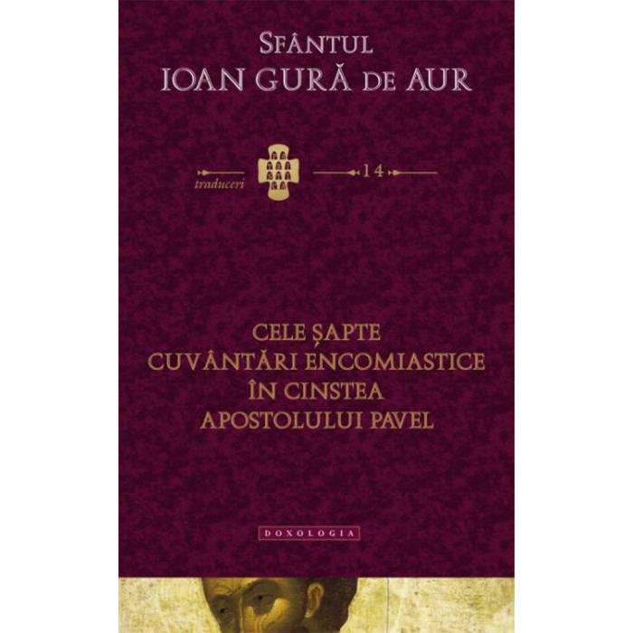 Cele șapte cuvântări encomiastice în cinstea Apostolului Pavel. Traduceri 14 [0]