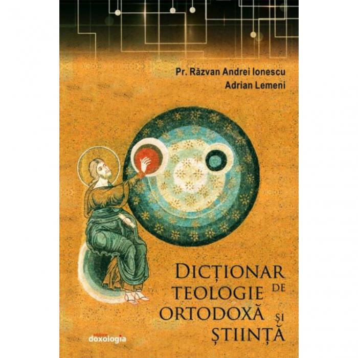 Dicționar de Teologie Ortodoxă și știință [0]
