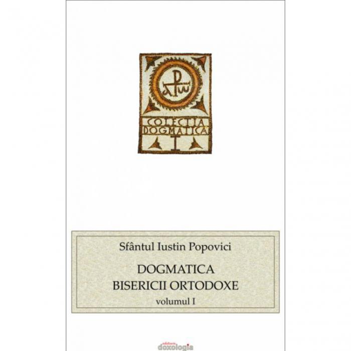 Dogmatica Bisericii Ortodoxe vol. I [0]