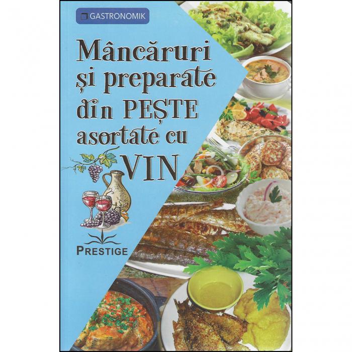 Mâncăruri și preparate din pește asortate cu vin [0]