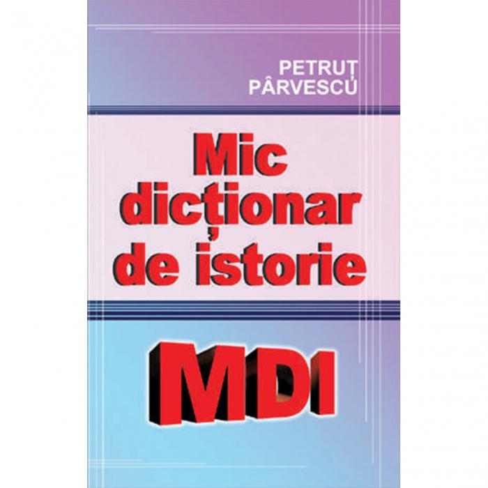 Mic dictionar de istorie [0]