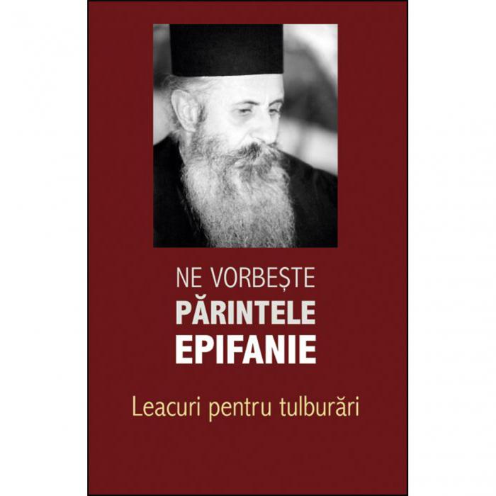Ne vorbește părintele Epifanie. Leacuri pentru tulburări (2) [0]