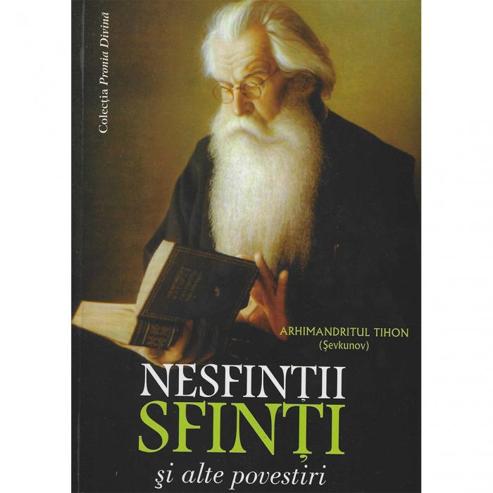 Nesfinții sfinți și alte povestiri - ediție broșată [0]