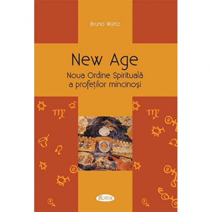 New Age - Noua Ordine Spirituală a profeților mincinoși [0]