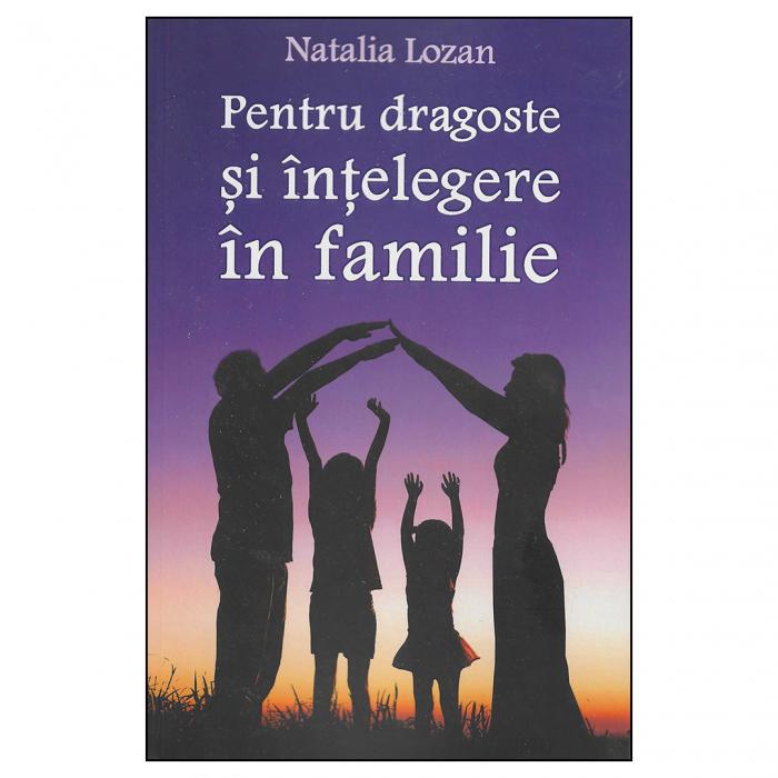 Pentru dragoste şi înţelegere în familie [0]