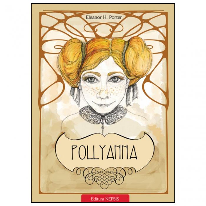 Pollyanna. Taina mulțumirii [0]