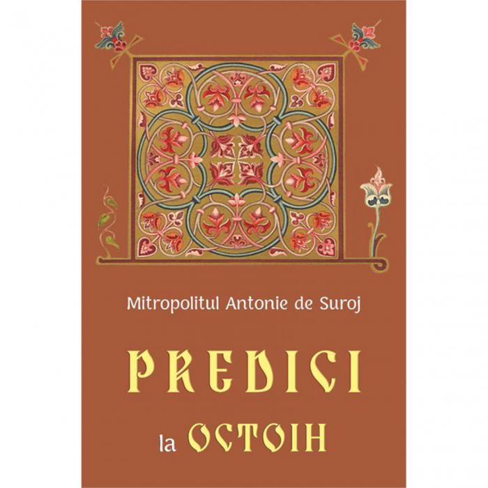 Predici la Octoih [0]
