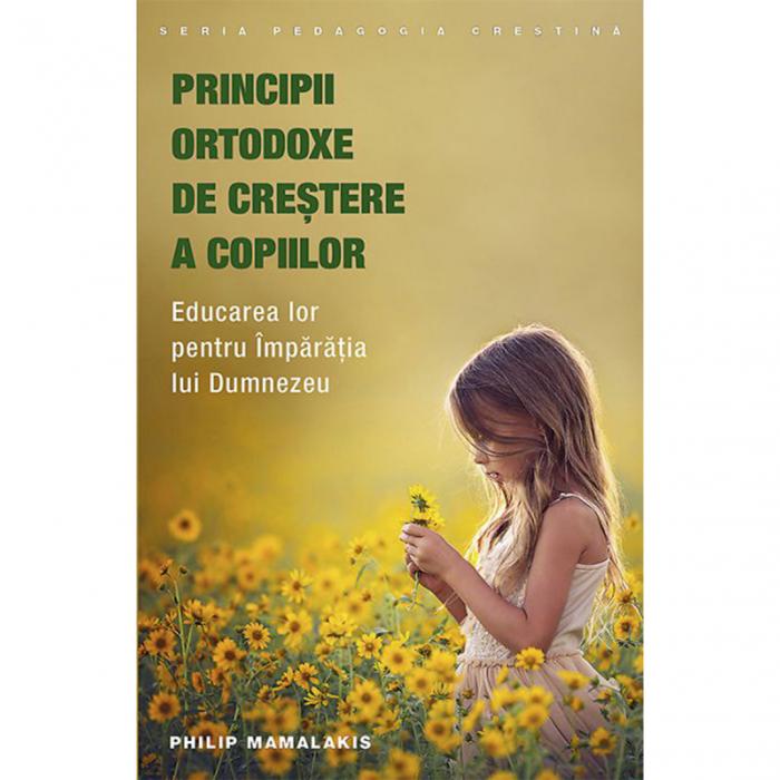 Principii ortodoxe de creştere a copiilor. Educarea lor pentru Împărăția lui Dumnezeu [0]