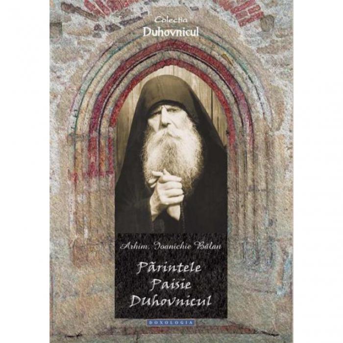 Părintele Paisie duhovnicul [0]