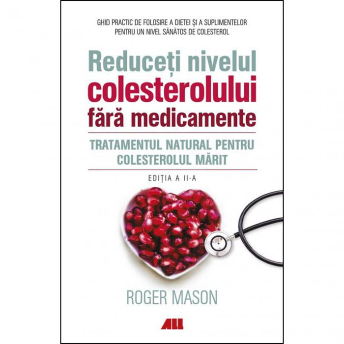Reduceți nivelul colesterolului fără medicamente [0]