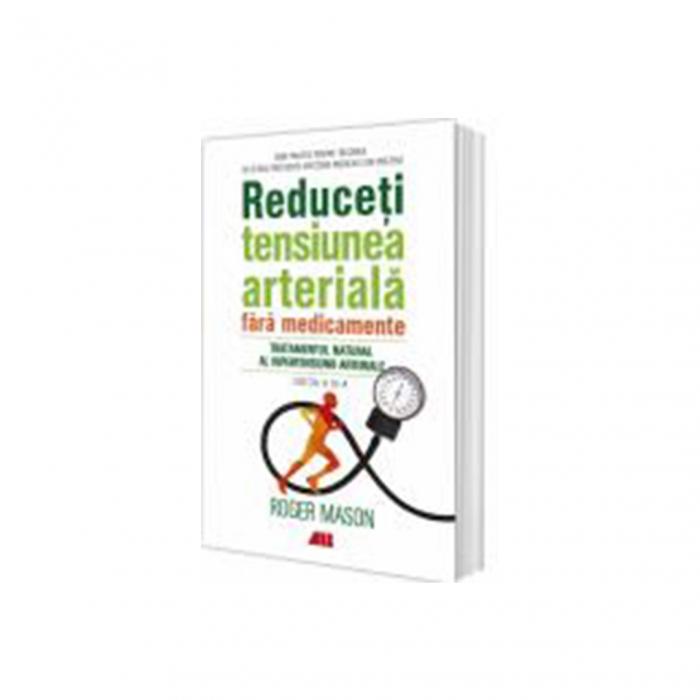 Reduceți tensiunea arterială fără medicamente [0]