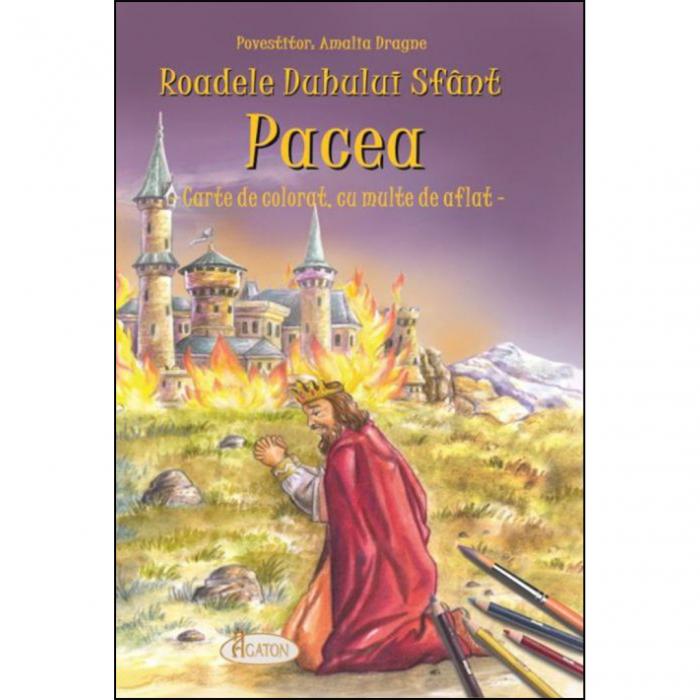 Roadele duhului sfânt - Pacea. Carte de colorat, cu multe de aflat [0]