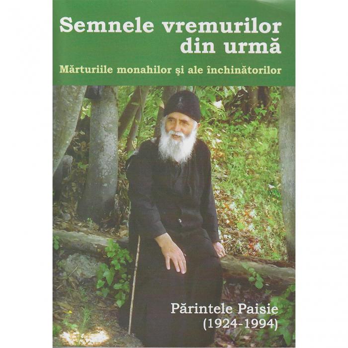 Semnele vremurilor din urmă, mărturiile monahilor și ale închinătorilor [0]