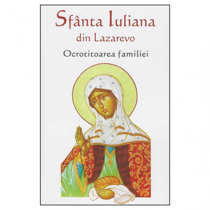 Sfânta Iuliana din Lazarevo - Ocrotitoarea familiei [0]
