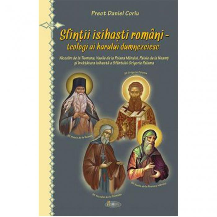 Sfinții isihaști români - teologi ai harului dumnezeiesc [0]