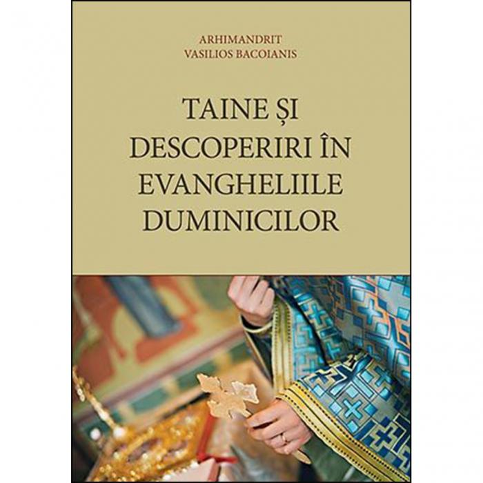 Taine și descoperiri în Evangheliile duminicilor [0]